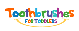 Toothbrushes for Toddlers